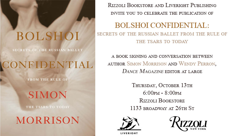 Secrets of the Russian Ballet from the Rule of the Tsars to Today Bolshoi Confidential