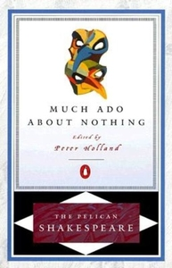 MUCH ADO ABOUT NOTHING OE