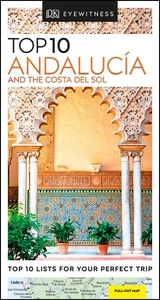 ANDALUC?A AND THE COSTA DEL SOL: TOP 10