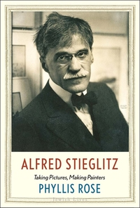 ALFRED STIEGLITZ: TAKING PICTURES, MAKING PAINTERS