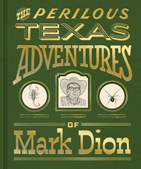 PERILOUS TEXAS ADVENTURES OF MARK DION