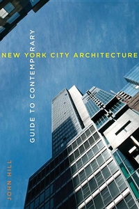 GUIDE TO CONTEMPORARY NEW YORK CITY ARCHITECTURE
