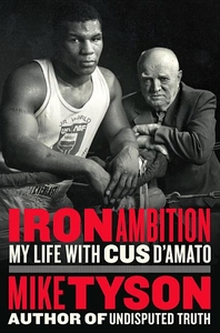 ON CUS D'AMATO AND MIKE TYSON