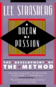 DREAM OF PASSION: THE DEVELOPMENT OF THE METHOD