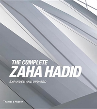 COMPLETE ZAHA HADID (EXPANDED AND UPDATED)