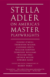 STELLA ADLER ON AMERICA'S MASTER PLAYWRIGHTS