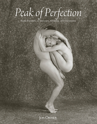 PEAK OF PERFECTION: NUDE PORTRAITS OF DANCERS, ATHLETES, AND GYMNASTS
