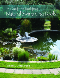 GUIDE TO BUILDING NATURAL SWIMMING POOLS