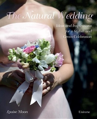 NATURAL WEDDING: IDEAS AND INSPIRATIONS FOR A STYLISH AND GREEN CELEBRATION