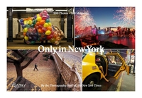 ONLY IN NEW YORK: PHOTOGRAPHY FROM THE NEW YORK TIMES