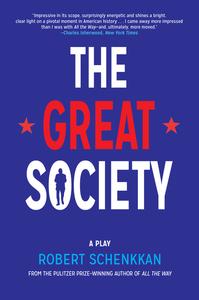 GREAT SOCIETY: A PLAY