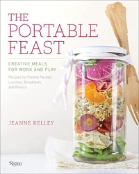 PORTABLE FEAST: CREATIVE MEALS FOR WORK AND PLAY