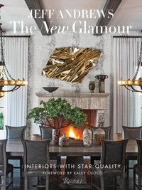 NEW GLAMOUR: INTERIORS WITH STAR QUALITY