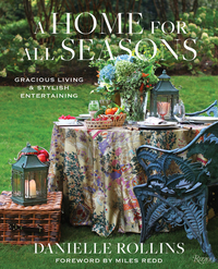 HOME FOR ALL SEASONS: GRACIOUS LIVING AND STYLISH ENTERTAINING