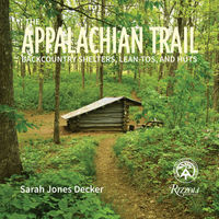 APPALACHIAN TRAIL: BACKCOUNTRY SHELTERS, LEAN-TOS, AND HUTS