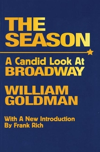 SEASON: A CANDID LOOK AT BROADWAY