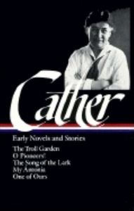 WILLA CATHER: EARLY NOVELS AND STORIES