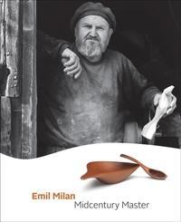 EMIL MILAN: MIDCENTURY MASTER