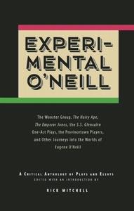 EXPERIMENTAL O'NEILL (THE HAIRY APE, THE EMPEROR JONES)