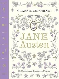 JANE AUSTEN: 55 REMOVABLE COLORING PLATES
