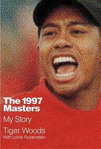 1997 MASTERS: MY STORY