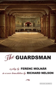 GUARDSMAN: A PLAY