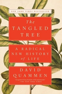 TANGLED TREE: A RADICAL NEW HISTORY OF LIFE