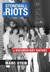 STONEWALL RIOTS: A DOCUMENTARY HISTORY