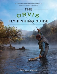 ORVIS FLY-FISHING GUIDE, REVISED (REVISED)