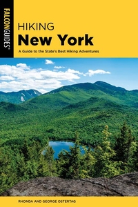 HIKING NEW YORK: A GUIDE TO THE STATE'S BEST HIKING ADVENTURES 4/E