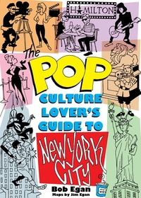 POP CULTURE NEW YORK CITY: THE ULTIMATE LOCATION FINDER