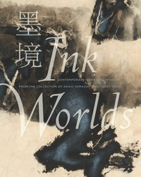 INK WORLDS: CONTEMPORARY CHINESE PAINTING FROM THE COLLECTION OF AKIKO YAMAZAKI AND JERRY YANG