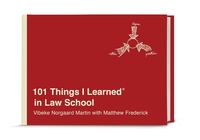 101 THINGS I LEARNED(R) IN LAW SCHOOL