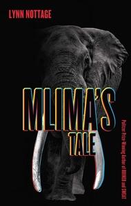 MLIMA'S TALE
