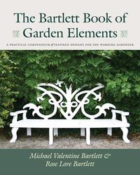 BARTLETT'S BOOK OF GARDEN ELEMENTS