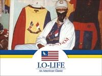 LO LIFE: AN AMERICAN CLASSIC