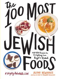 100 MOST JEWISH FOODS: A HIGHLY DEBATABLE LIST
