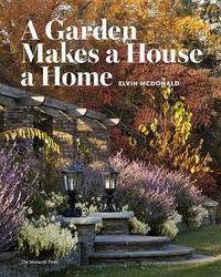 GARDEN MAKES A HOUSE A HOME