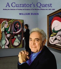CURATOR'S QUEST: BUILDING THE COLLECTION OF PAINTING AND SCULPTURE OF THE MUSEUM OF MODERN ART, 1967-1988