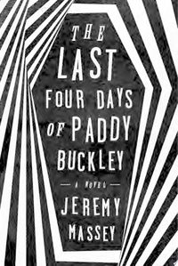 LAST FOUR DAYS OF PADDY BUCKLEY