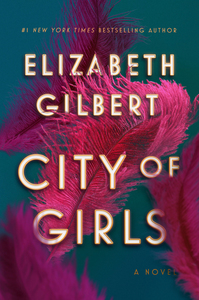 CITY OF GIRLS (SIGNED)