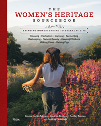 WOMEN'S HERITAGE SOURCEBOOK: BRINGING HOMESTEADING TO EVERYDAY LIFE