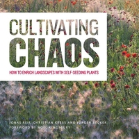 CULTIVATING CHAOS: HOW TO ENRICH LANDSCAPES WITH SELF-SEEDING PLANTS