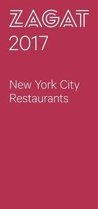 ZAGAT NEW YORK CITY RESTAURANTS 2017