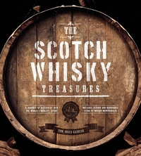 SCOTCH WHISKY TREASURES: A JOURNEY OF DISCOVERY INTO THE WORLD'S NOBLEST SPIRIT