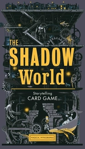 SHADOW WORLD: A SCI-FI STORYTELLING CARD GAME