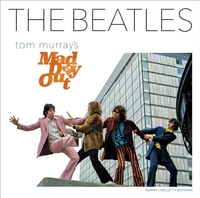 BEATLES: TOM MURRAY'S MAD DAY OUT