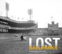 LOST BALLPARKS