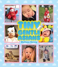 TINY GENTLE ASIANS: THE WORLD'S MOST GLEEFUL BABIES