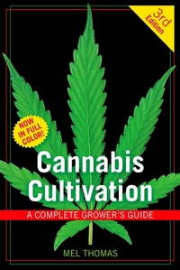 CANNIBIS CULTIVATION